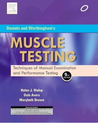 Daniels and Worthingham's Muscle Testing : Techniques of Manual Examination, with DVD: Techniques of Manual Examination and Performance Testing