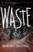 Waste by Andrew F. Sullivan