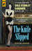 The Knife Slipped by Erle Stanley Gardner