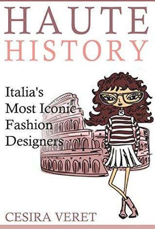 Haute History: Italia's Most Iconic Fashion Designers