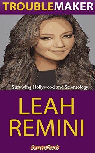 Leah Remini: Troublemaker: Surviving Hollywood and Scientology