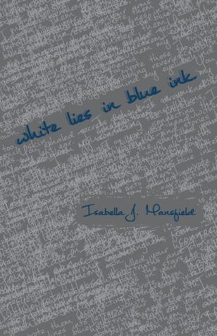 White Lies in Blue Ink