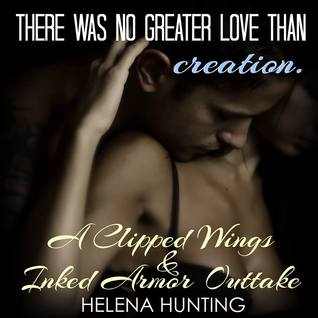 There is No Greater Love Than Creation (Clipped Wings, #2.6)