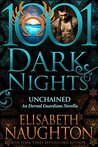 Unchained (Eternal Guardians, #8.5; 1001 Dark Nights #42)