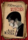 The Playwright's Murder