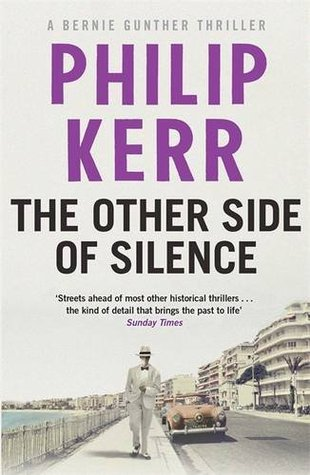 The Other Side of Silence : Philip Kerr