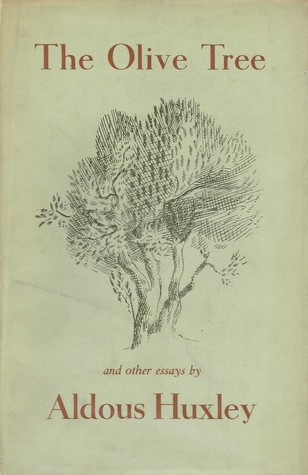 the olive tree by aldous huxley
