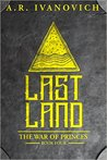Lastland (The War of Princes, #4)