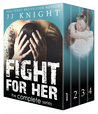 Fight for Her by J.J.  Knight