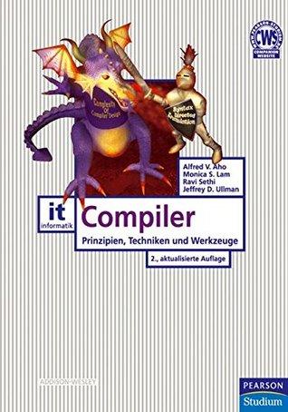 Compiler: Prinzipien, Techniken und Werkzeuge