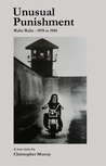 Unusual Punishment: Inside the Walla Walla Prison, 1970-1985