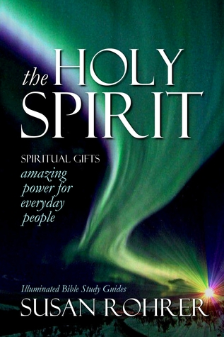 The holy spirit amazing power for everyday people by susan rohrer negle Images