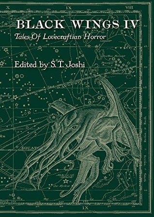 Black Wings IV - New Tales of Lovecraftian Horror