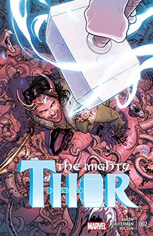 The Mighty Thor (2015-) #2 by Jason Aaron