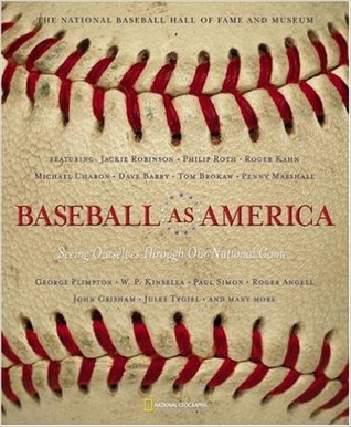 Baseball As America Seeing Ourselves Through Our National Game