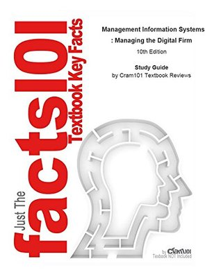 e-Study Guide for: Management Information Systems : Managing the Digital Firm by Jane Laudon, ISBN 9780132304610