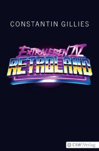 Retroland (Extraleben, #4)