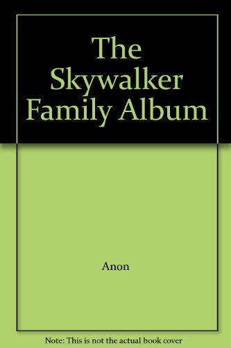 The Skywalker Family Album Picture Book