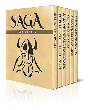 Saga Six Pack 5 - Erling the Bold, Big Peter and Little Peter, The Saga of Harald Hardrade, The Master Thief, A Sea Queen's Sailing and Bruin and Reynard
