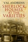 Sherlock Holmes at the Varieties