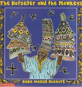 The Hatseller and the Monkeys: A West African Folktale