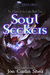 Soul Seekers (The Chosen of the Light, #2)