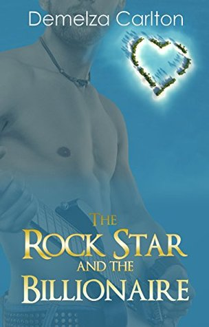 The Rock Star and the Billionaire (Romance Island Resort #4)
