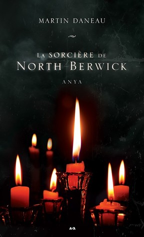 Anya La Sorcire De North Berwick 2 By Martin Daneau