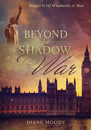 Beyond the Shadow of War (Windmills & War #2)