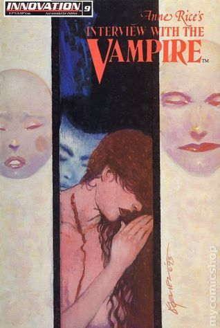 Love and Hate (Anne Rice's Interview With The Vampire #9 )