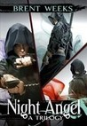 The Night Angel Trilogy by Brent Weeks