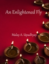 An Enlightened Fly