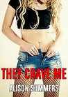 Menage: They crave me