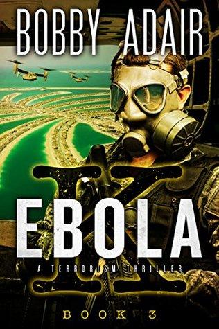 Ebola K: Book 3 (The Ebola K Trilogy, #3)