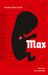 Max by Sarah Cohen-Scali