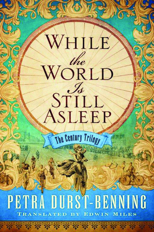 While the World Is Still Asleep (The Century Trilogy #1)