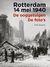 Rotterdam 14 mei 1940: de ooggetuigen, de foto's