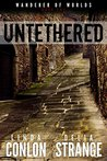 Untethered (Wanderer of Worlds, #2)