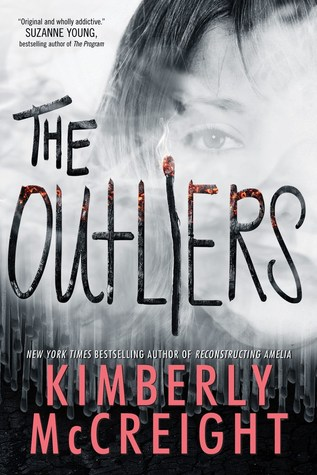 The Outliers The Outliers 1 By Kimberly McCreight