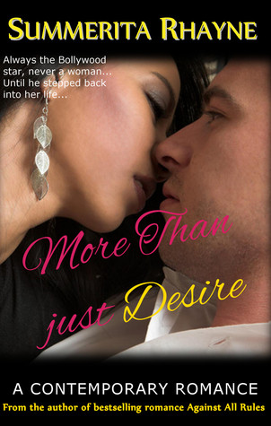 More Than Just Desire by Summerita Rhayne