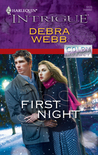 First Night by Debra Webb
