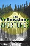 The Yellowstone Apertures