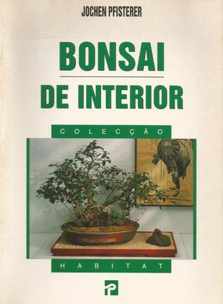 Bonsai de Interior by Jochen Pfisterer
