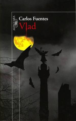 Vlad by Carlos Fuentes