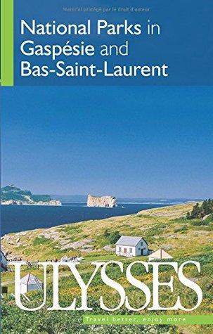 NATIONAL PARKS IN GASPÉSIE AND BAS-SAINT-LAURENT