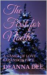 The First for Noelle (A Games of Love Expansion Pack)