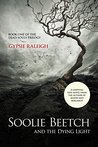 Soolie Beetch and the Dying Light by Gypsie Raleigh