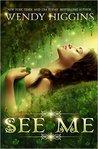 See Me (See Me, #1)