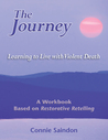 The Journey: Learning to Live with Violent Death