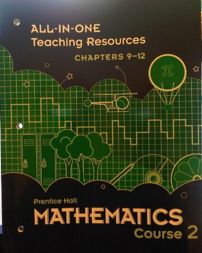 Mathematics Course 2/ALL-IN-ONE Teaching Resources Chapters 9-12